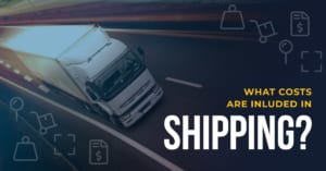 What Costs Are Included with Shipping? | Best Yet Express Trucking